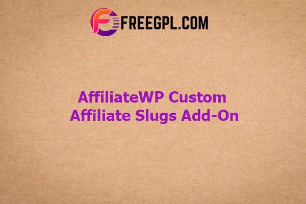 AffiliateWP Custom Affiliate Slugs Add-On Nulled Download Free