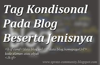 Tag Kondisional pada Blog beserta Jenisnya