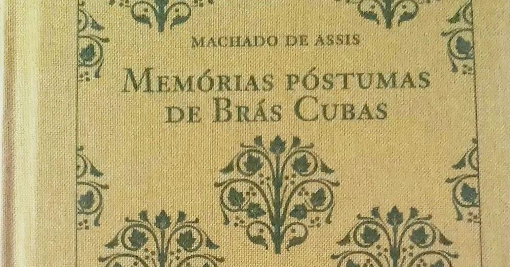Frases De Memórias Póstumas De Brás Cubas Machado De Assis