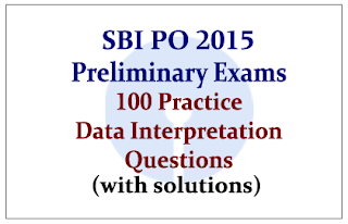 Set of 100 Practice Data Interpretation Questions for SBI PO Preliminary Exams (With Solutions):