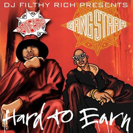 25 Jahre Gang Starr 'Hard To Earn' Mixtape von DJ Filthy Rich