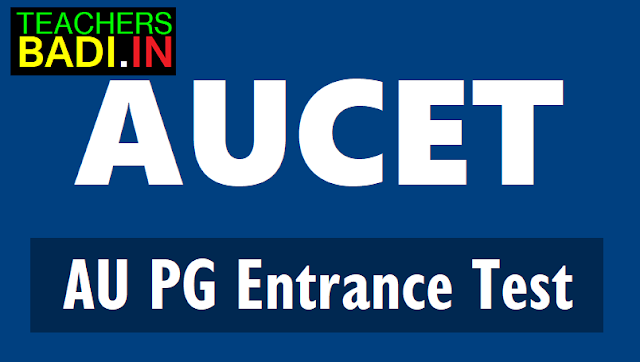 aucet 2018,au pgcet 2018,pg entrance test 2018,online application,exam date,last date,how to apply,hall tickets ,results,andhra university,m.tech admissions