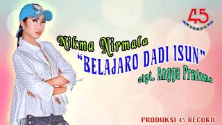 Lirik Lagu Belajaro Dadi Isun - Nikma Nirmala