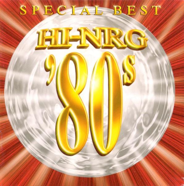 RETRO DISCO HI-NRG: Hi-NRG '80s SPECIAL BEST - Non-Stop DJ
