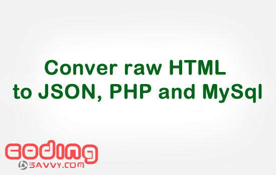 Convert raw HTML data into JSON,PHP and MYSQL: Nigeria States and Local Government