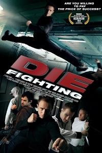 Watch Die Fighting Online Free in HD