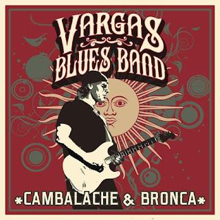 VARGAS BLUES BAND PRESENTAN 'CAMBALACHE & BRONCA'