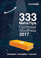333 Tips Optimasi Wordpress 2017