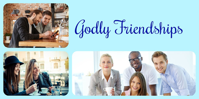 Biblical Friendships - Christians and Non-Christians Friendships