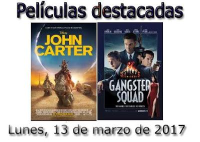 películas del lunes 13 de marzo de 2017