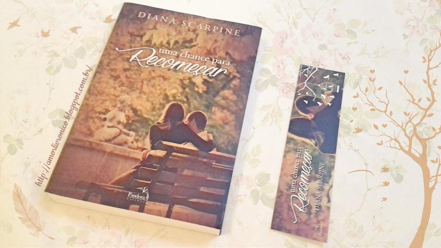 Uma Chance para Recomeçar, diana scarpine, romance nacional