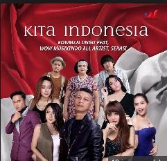 Lirik Lagu All Artist,Wow Musikindo, Serasi Ft Rowman Ungu - Kita Indonesia
