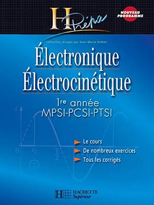 Télécharger Electronique Electrocinétique Prépa MPSI PCSI PTSI 1er année PDF gratuit