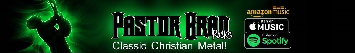 Pastor Brad Rocks 80s Christian Metal Music