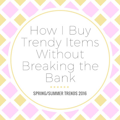 how to buy trendy pieces without spending a lot of money