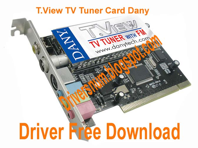 Dany tv tuner software download driver.