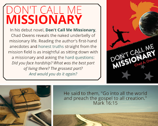 https://www.amazon.com/Dont-Call-Missionary-Chad-Owens-ebook/dp/B00V3YYBWA#navbar