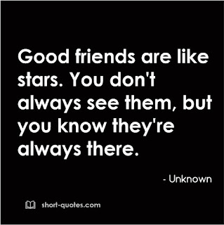 Good Friends Are Like Stars You Don T Always See Them But You Know