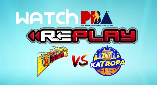 Video List: SMB vs TNT game replay January 13, 2018 PBA Philippine Cup