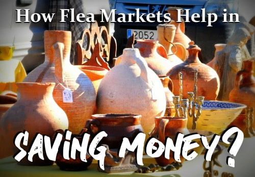 How to save money in flea markets?