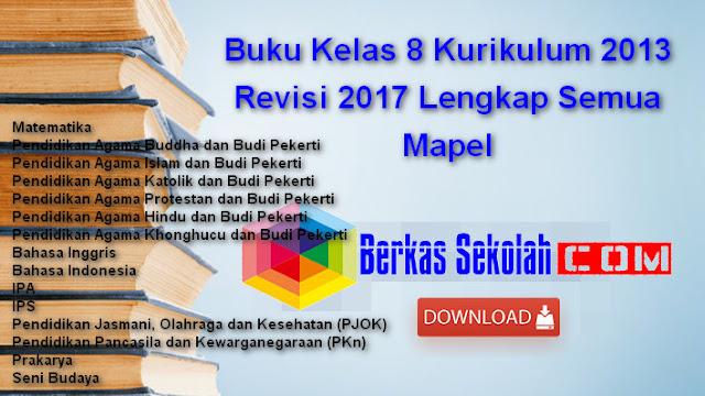 Buku Kelas 8 Kurikulum 2013 Revisi 2017