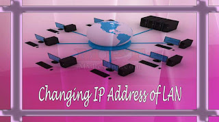 Change IP Address of LAN / Network Adapter