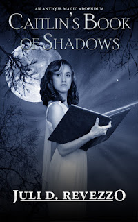Caitlin's Book of Shadows by Juli D. Revezzo,Antique Magic, urban fantasy, modern witches,Free Kindle Ebook, beach reading
