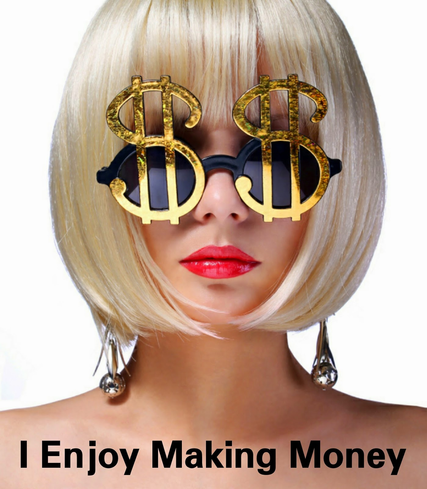 enjoy making money