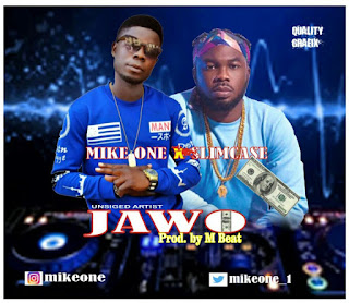 Music : Mikeone ft Slimcase - Jawo (Prod. M Beat)
