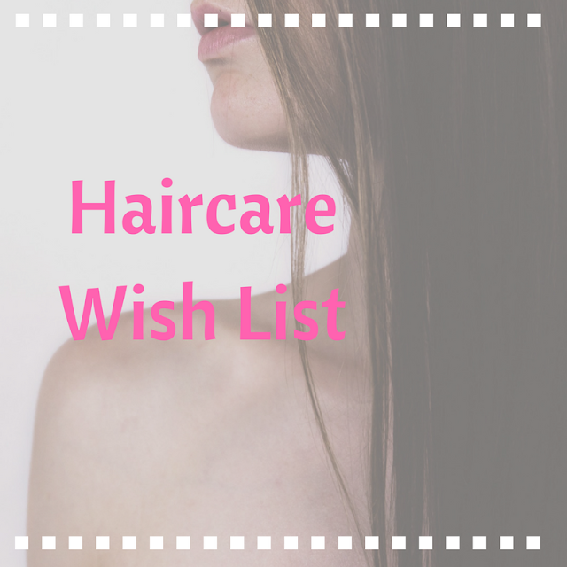 Haircare-Wish-List