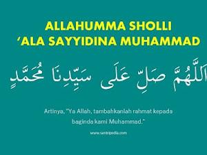 Allahumma Sholli ala Sayyidina Muhammad - Tulisan Arab Artinya