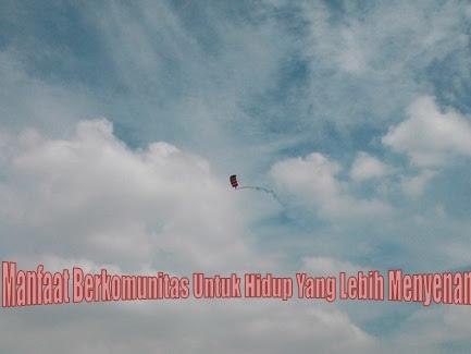 6 Manfaat Berkomunitas Untuk Hidup Yang Lebih Menyenangkan