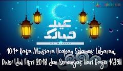 101+ Kata Mutiara Ucapan Selamat Lebaran, Puisi Idul Fitri 2018 dan Semangat Hari Raya 1439H