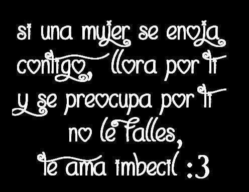 Frases De Amor Con Enojo Imagui