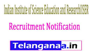 Indian Institute of Science Education and ResearchIISER Tirupati Recruitment Notification 2017
