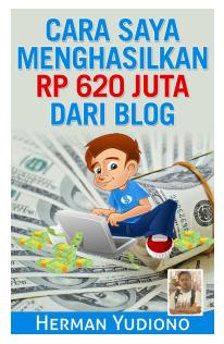 ebook blog,ebook blog pdf, 620 juta dari blog,uang dari blog,trik blog pdf,ebook blog pdf
