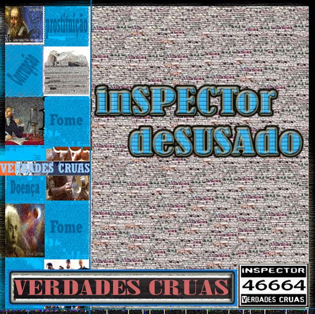 """Baixe o album do Inspector Desusado """"Verdades Cruas"""" / MOÇAMBIQUE"""