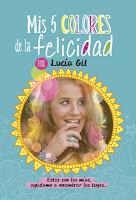 http://elrincondealexiaandbooks.blogspot.com.es/2017/02/resena-mis-5-colores-de-la-felicidad-de.html