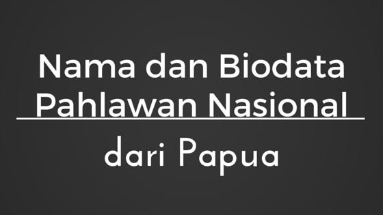 pahlawan nasional indonesia dari papua marthen indey