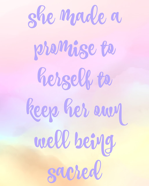 she made a promise to herself to keep her own well being sacred, Self Care Tips That We All Need To Remember, Self Care Tips, Self care ideas, Well being tips