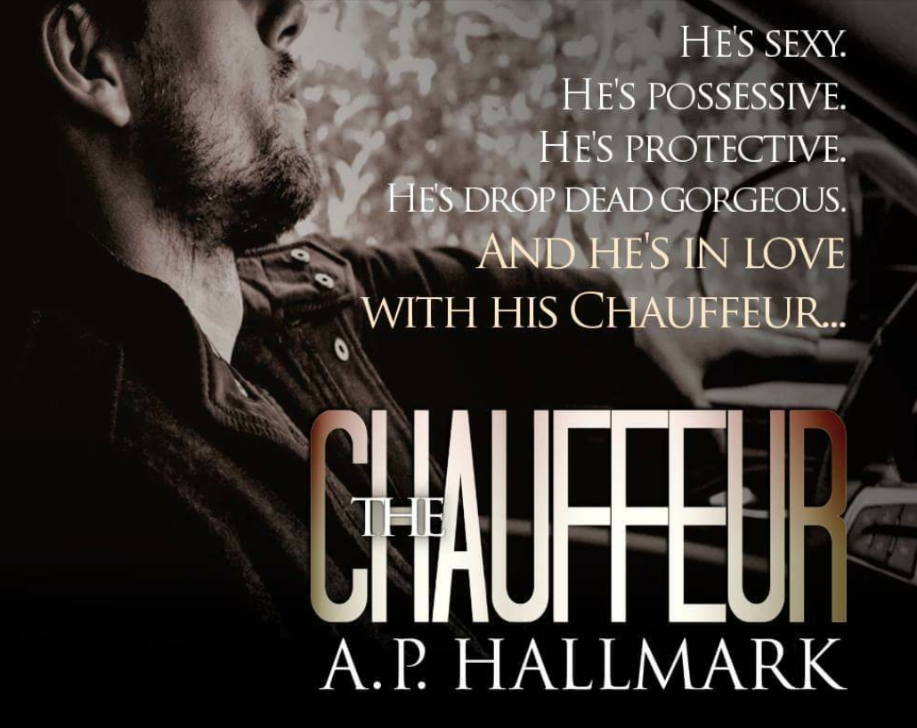THE CHAUFFEUR by A P  Hallmark - Romance Book Reviews For You