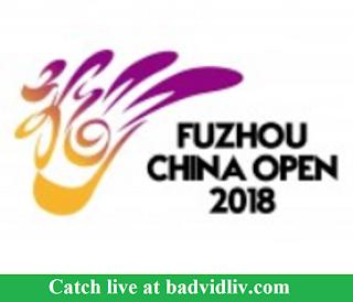 Fuzhou China Open 2018 live streaming