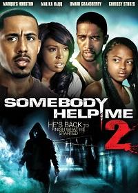 Watch Somebody Help Me 2 Online Free in HD
