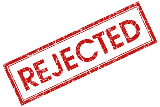 Rejections- the response to your query