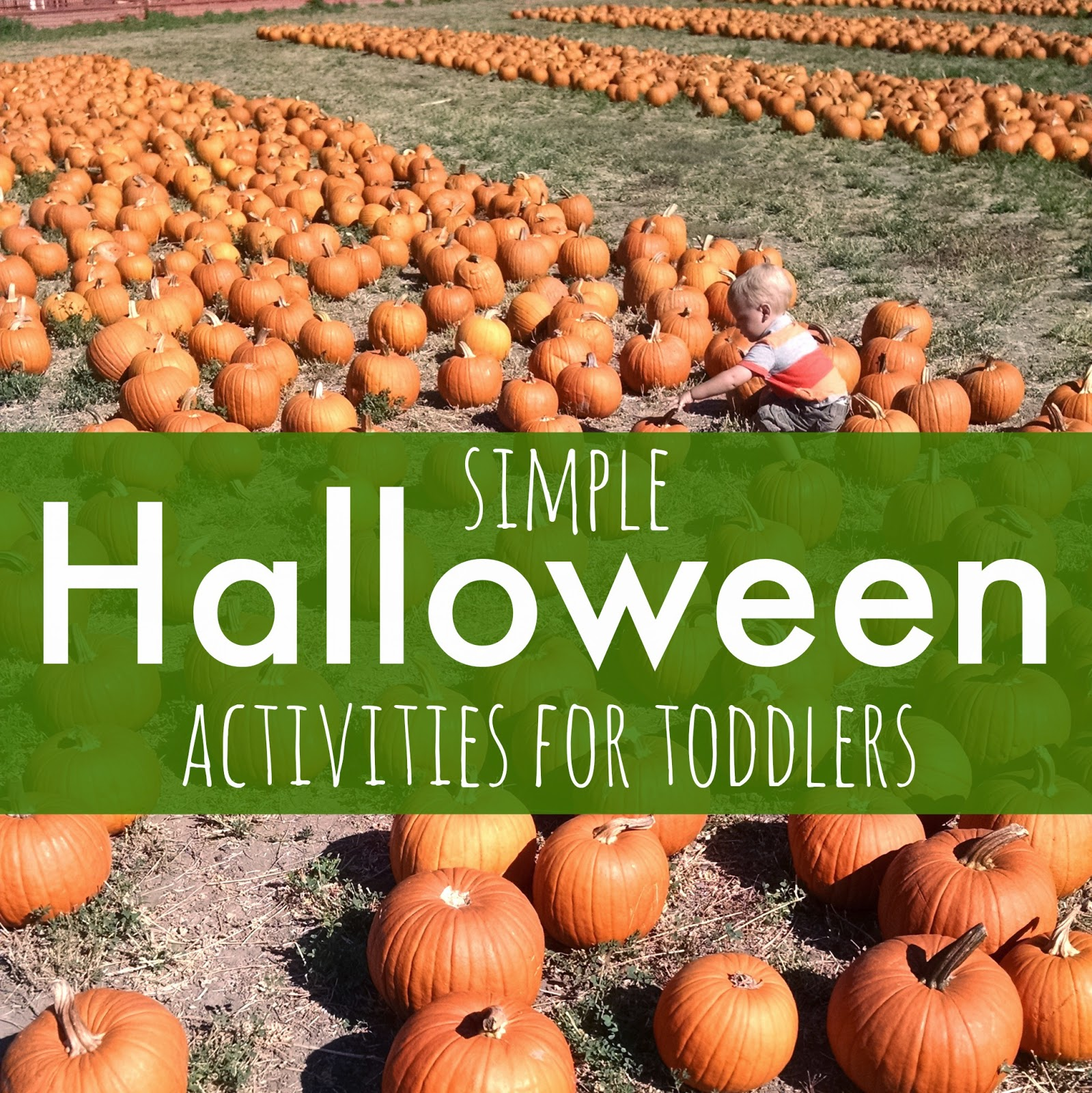 Toddler Approved Simple Halloween Activities For Toddlers