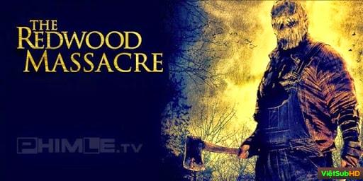 Phim Sát Nhân Rừng Rậm VietSub HD | The Redwood Massacre 2015