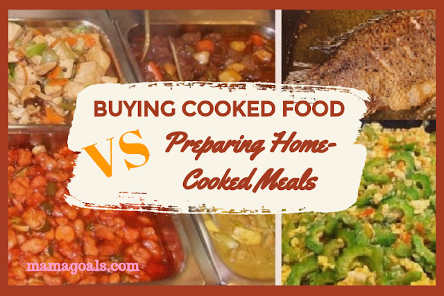 Buying Cooked Food Vs Preparing Home-cooked Meals Advantages and Disadvantages