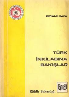 Peyami Safa - Türk İnkılâbına Bakışlar