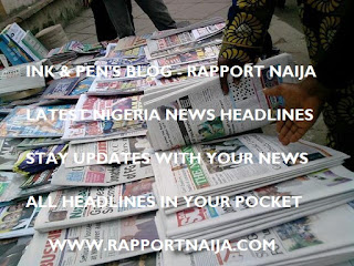 Latest Nigeria News Headlines For Today, Sunday, July 02, 2017