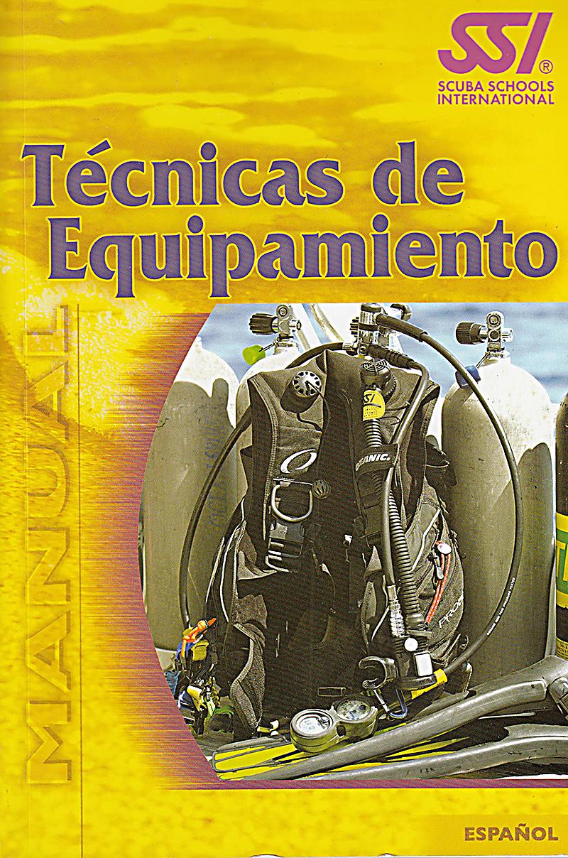 Manual Técnicas de Equipamiento en Buceo de SSI